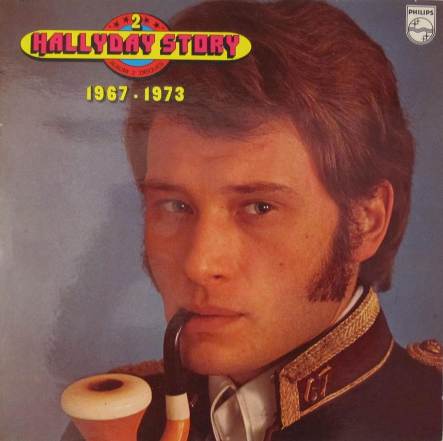 HALLYDAY STORY 1961-1966 & 1967 & 1973 ( DIFFERENTES EDITIONS ) 1973_119