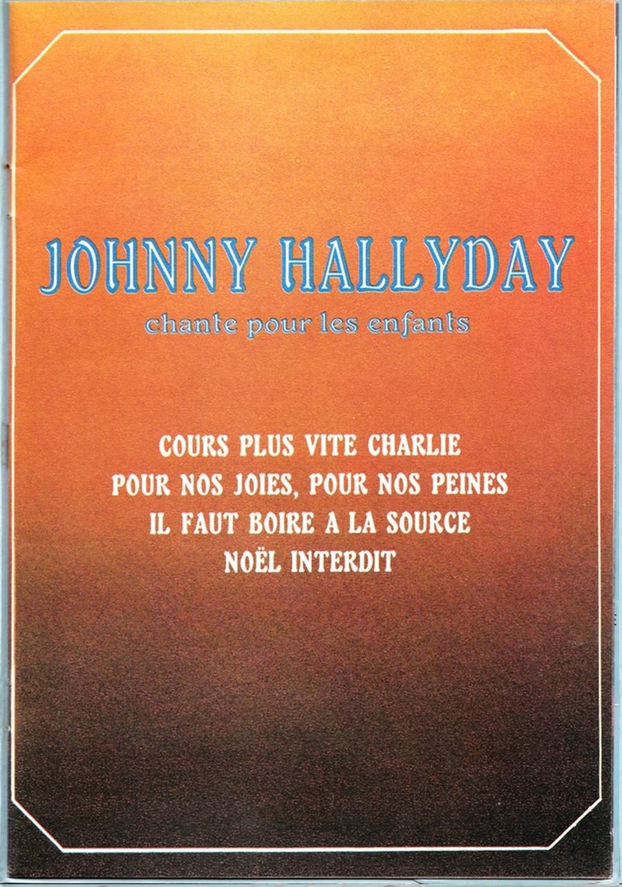 JOHNNY CHANTE POUR LES ENFANTS ( SP  45 tours )( 1973 ) 1973_254