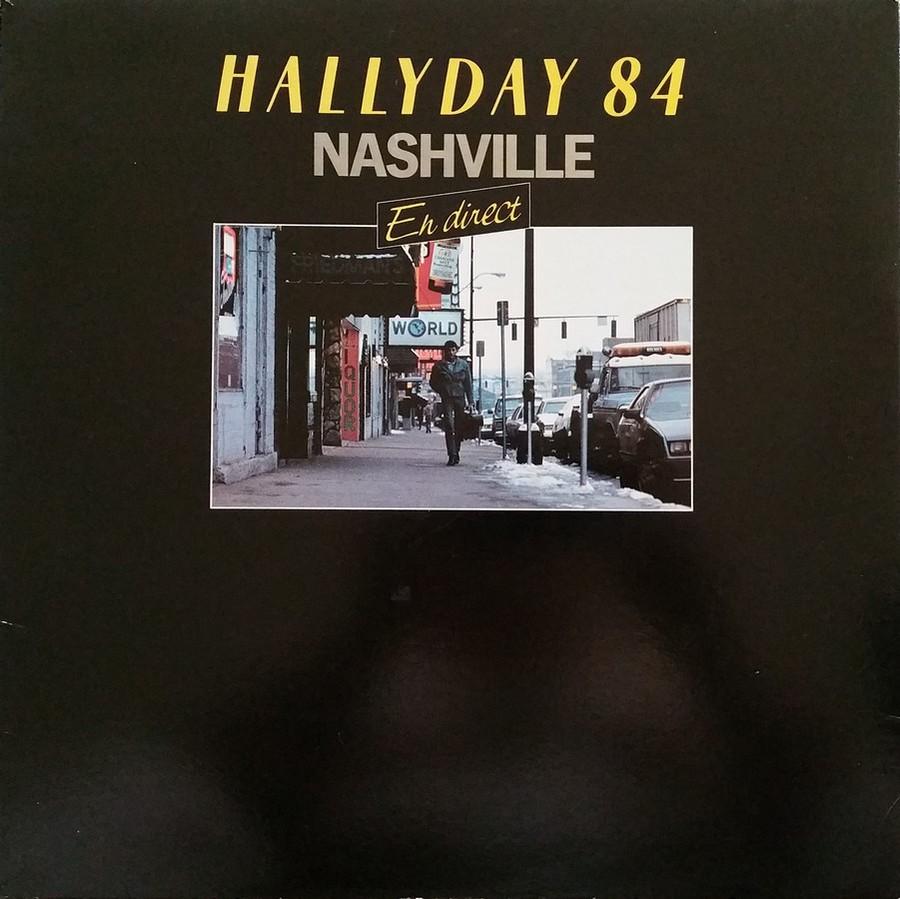 HALLYDAY 84 'NAHSVILLE'  ( 33 TOURS 30CM )( TOUTES LES EDITIONS )( 1984 - 2021 ) 1984_424