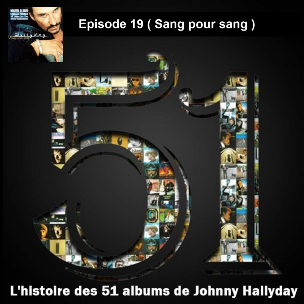 Pochettes CD Recto/Verso des 51 albums de Johnny en Podcast 2019_l58