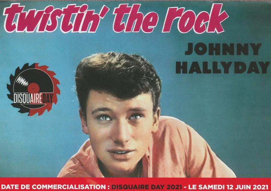 JOHNNY HALLYDAY 'TWISTIN'THE ROCK' ( 30CM )( DISQUAIRE DAY )( 12 JUIN 2021 ) Img_2424