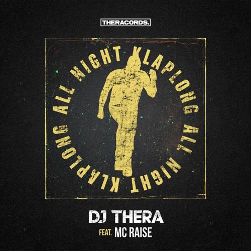 Dj Thera feat. MC Raise - All Night Klaplong Artwor28