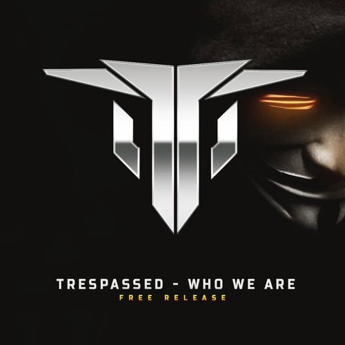 Trespassed - Who we are Artwor34