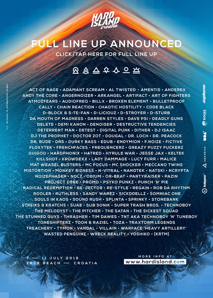 Hard Island Festival - Semaine en Croatie - Ile de Pag - 7 au 14 Juillet 2019 - Zrce beach Fulllu10