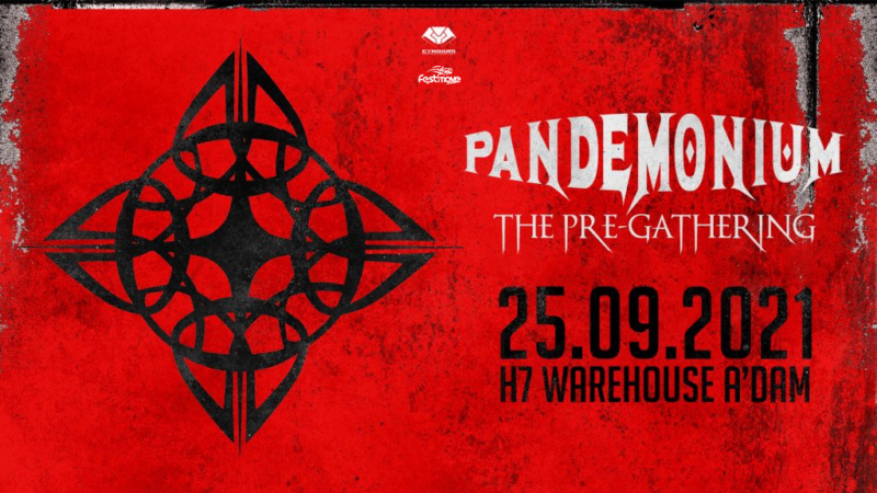 Pandemonium - The Pre-Gathering - 25 Septembre 2021 - H7 Warehouse - Amsterdam - NL Pandem19