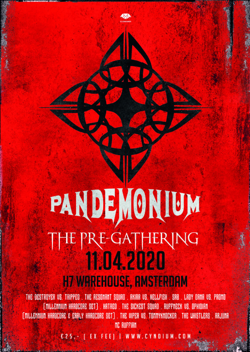 Pandemonium - The Pre-Gathering - 25 Septembre 2021 - H7 Warehouse - Amsterdam - NL Poster10