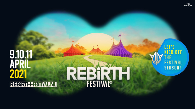 Rebirth Festival Weekend - 9-10-11 Avril 2021 - Raamse Akkers - Haaren - NL Rebirt11