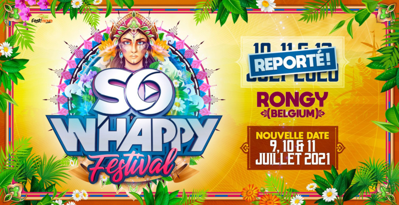 SO W'Happy Festival - 10 Juillet 2021 - Chemin d'Howardries - Rongy - BE So-wha11