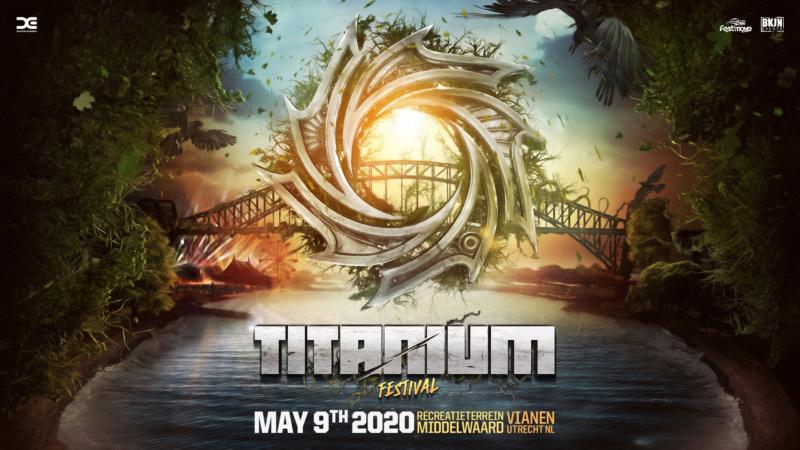TITANIUM Festival - Hardcore By Nature - Samedi 9 Mai 2020 - Recreatieterrein Middelwaard, Utrecht - NL Titani11