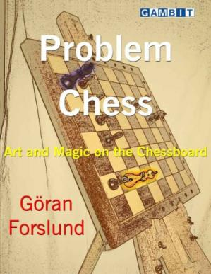 Problem Chess: Art and Magic on the Chessboard D84d6e10