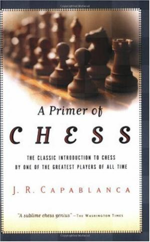 A Primer of Chess Capablanca F54ab810