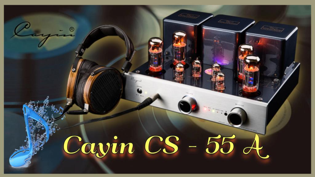 THE JUBILATOR Cayin CS-55A - Página 10 Cayin-10