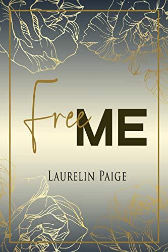 Found - Tome 1 : Free me de Laurelin Paige 51ssen10