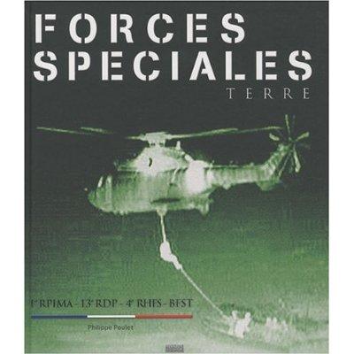 Forces Spéciales Terre : 1er RPIMA, 13e RDP, 4e RHFS, BFST Forces12