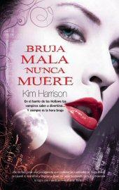 Serie Rachel Morgan - Kim Harrison Brujam10