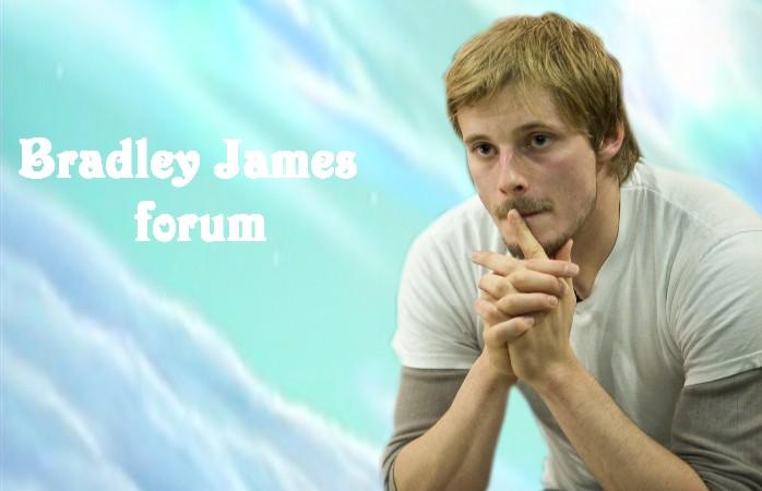 Bradley James forum