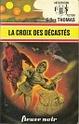 [Thomas, Gilles] La croix des décastés Fna07610