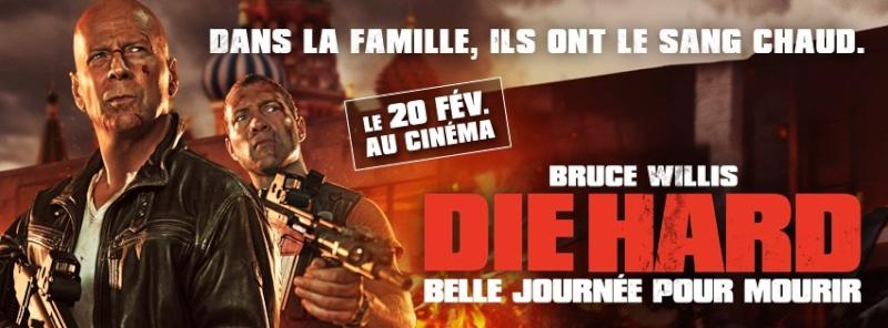 """Die Hard V """"A Good Day to Die Hard"""" (20 Février 2013) Diehar10"""