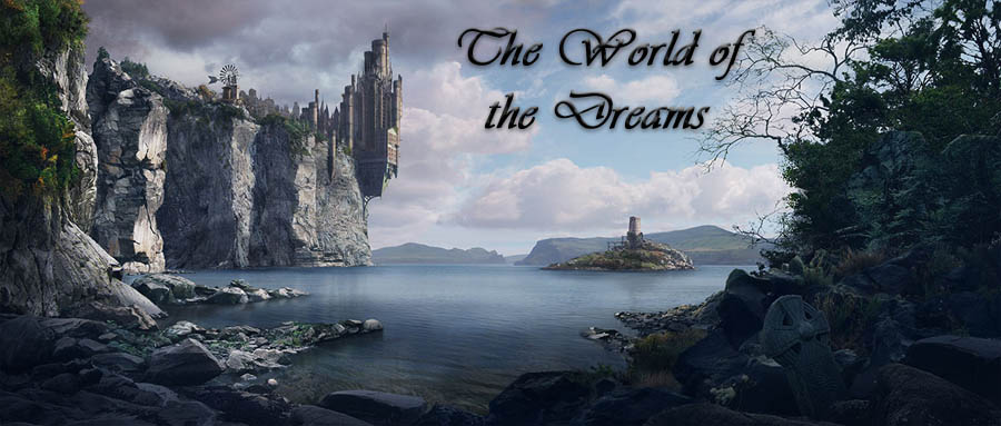 The World of the Dreams