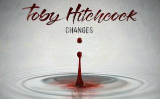 TOBY HITCHCOCK (Melodic Rock / AOR)Changes, à paraître le 9 Juillet 2021 -vo-bx10
