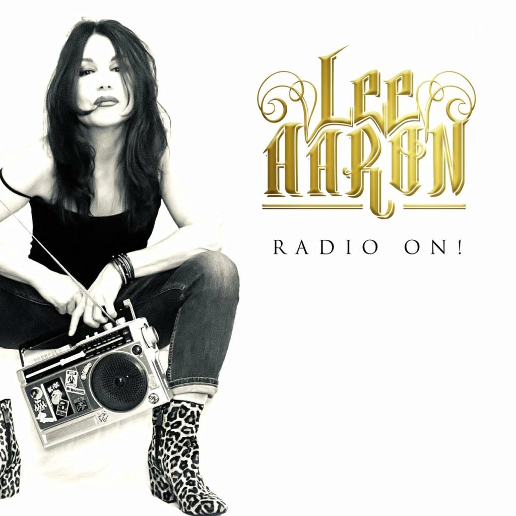 LEE AARON (Hard Rock - Canada)Radio On!, à paraître le 23 Juillet 2021 0jezef11