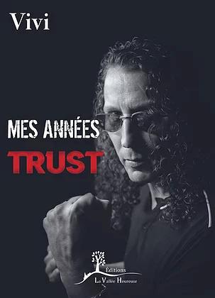 Mes années Trust ( vivi ) 88559310
