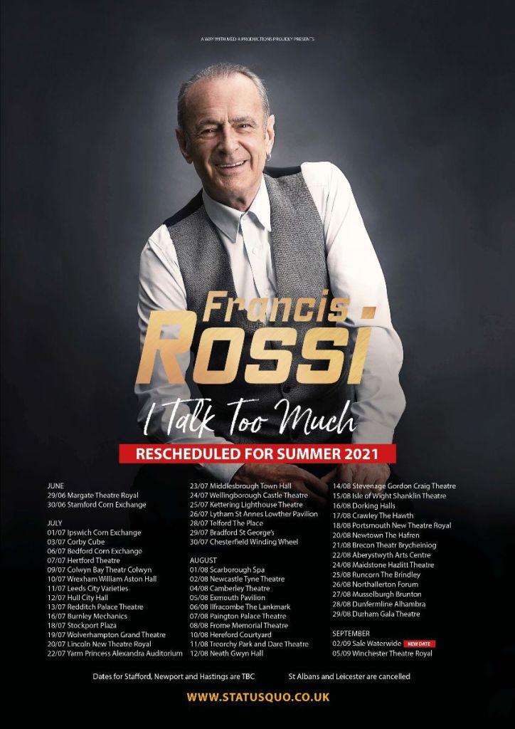 Francis Rossi : La prochaine tournée de créations orales, I Talk Too Much, aura lieu à l'été 2021 Aaa405