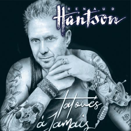 Chronique d'album : RENAUD HANTSON (Rock), Tatoués A Jamais (2020) Aaa487