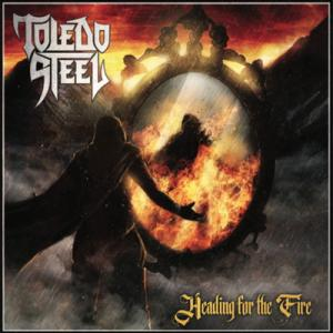 TOLEDO STEEL  'Heading for the Fire' le 12 février 2021 Aaa529