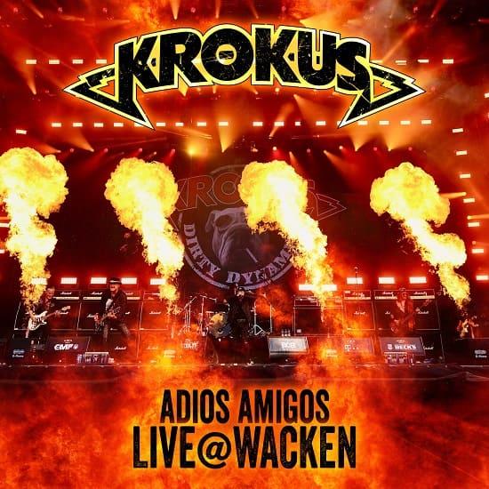"KROKUS ""Adios Amigos Live @ Wacken""le 19 février 2021 Aaa566"