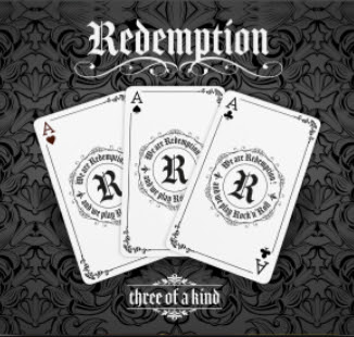 REDEMPTION(Hard Rock / Heavy Rock)  Three Of A Kind, le 23 Avril Aab114