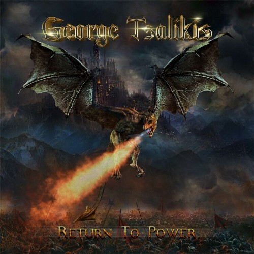 GEORGE TSALIKIS(ZANDELLE, GOTHIC KNIGHTS) Return To Powerle 26 mars 2021 Aab136