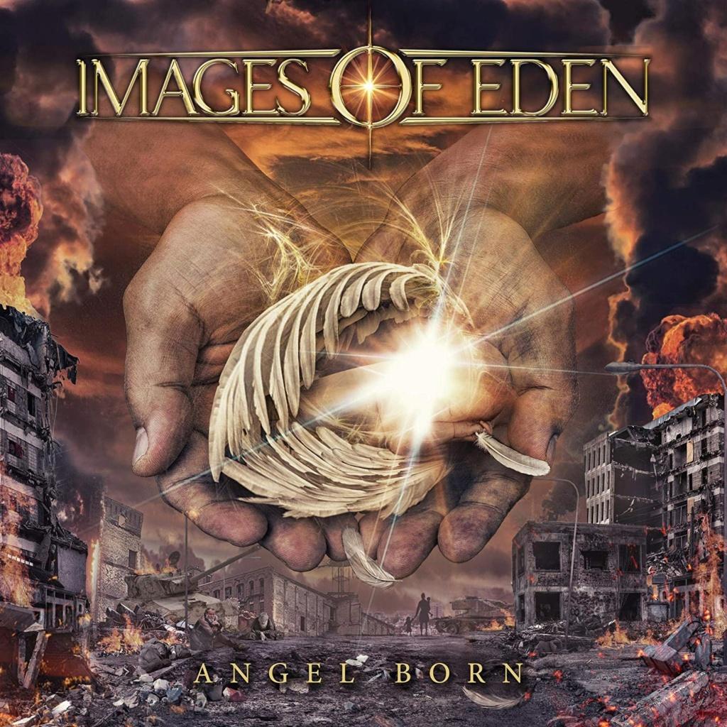 IMAGES OF EDEN (Hard Rock / Metal) Angel Born, le 26 Mars 2021 Aab158