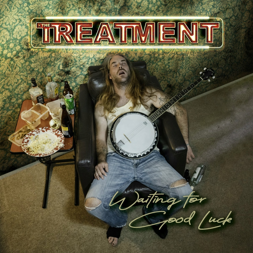 THE TREATMENT (Hard Rock)  Waiting For Good Luck, le 9 Avril 2021 Aab50
