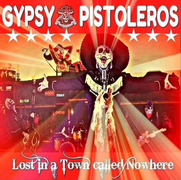 "GYPSY PISTOLEROS (Sleaze Hard Rock) nouveau single ""Lost In A Town Called Nowhere"". Aab70"