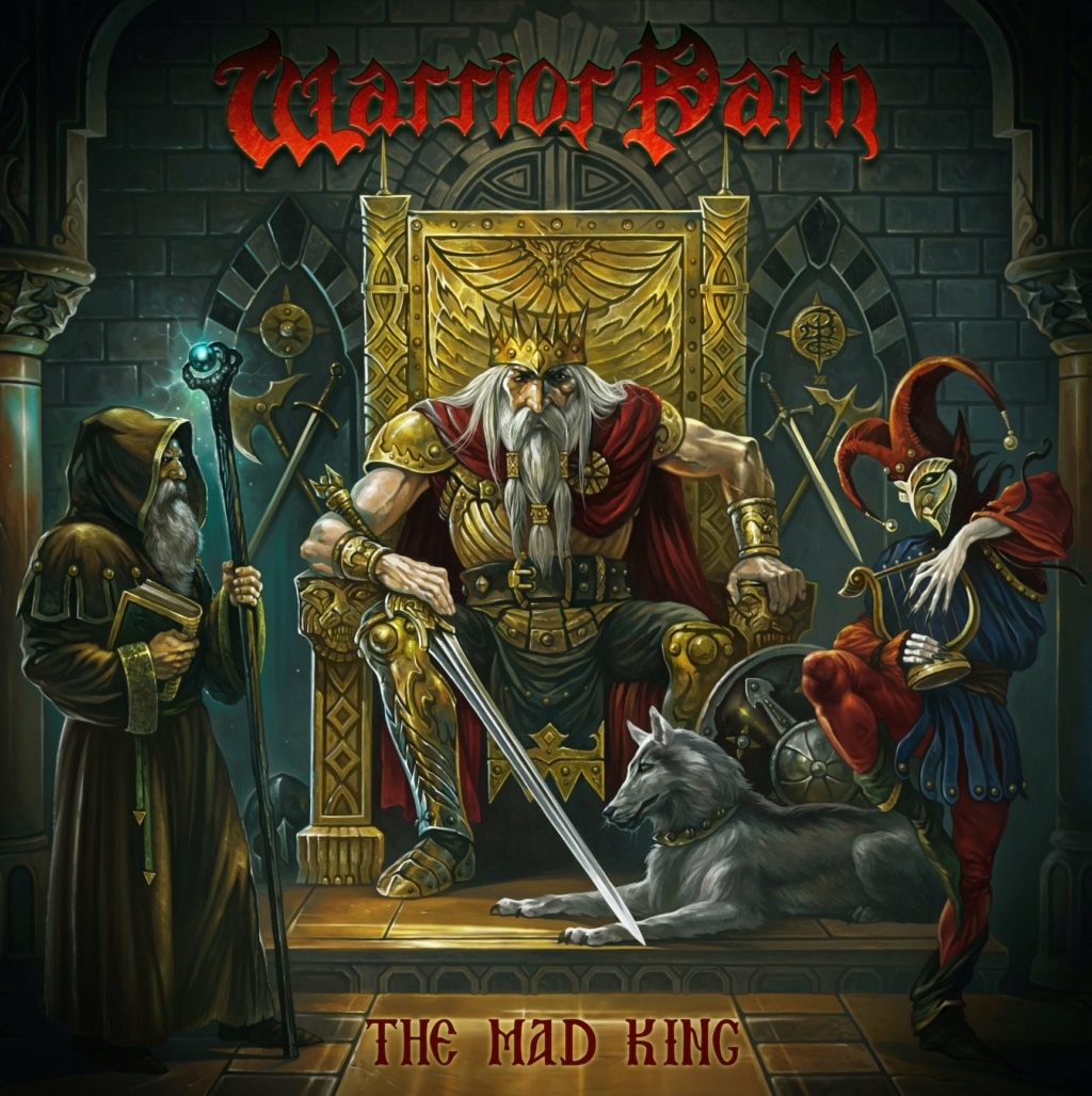 WARRIOR PATH (Epic Heavy Metal )The Mad King, le 1er Mars 2021 Aac19