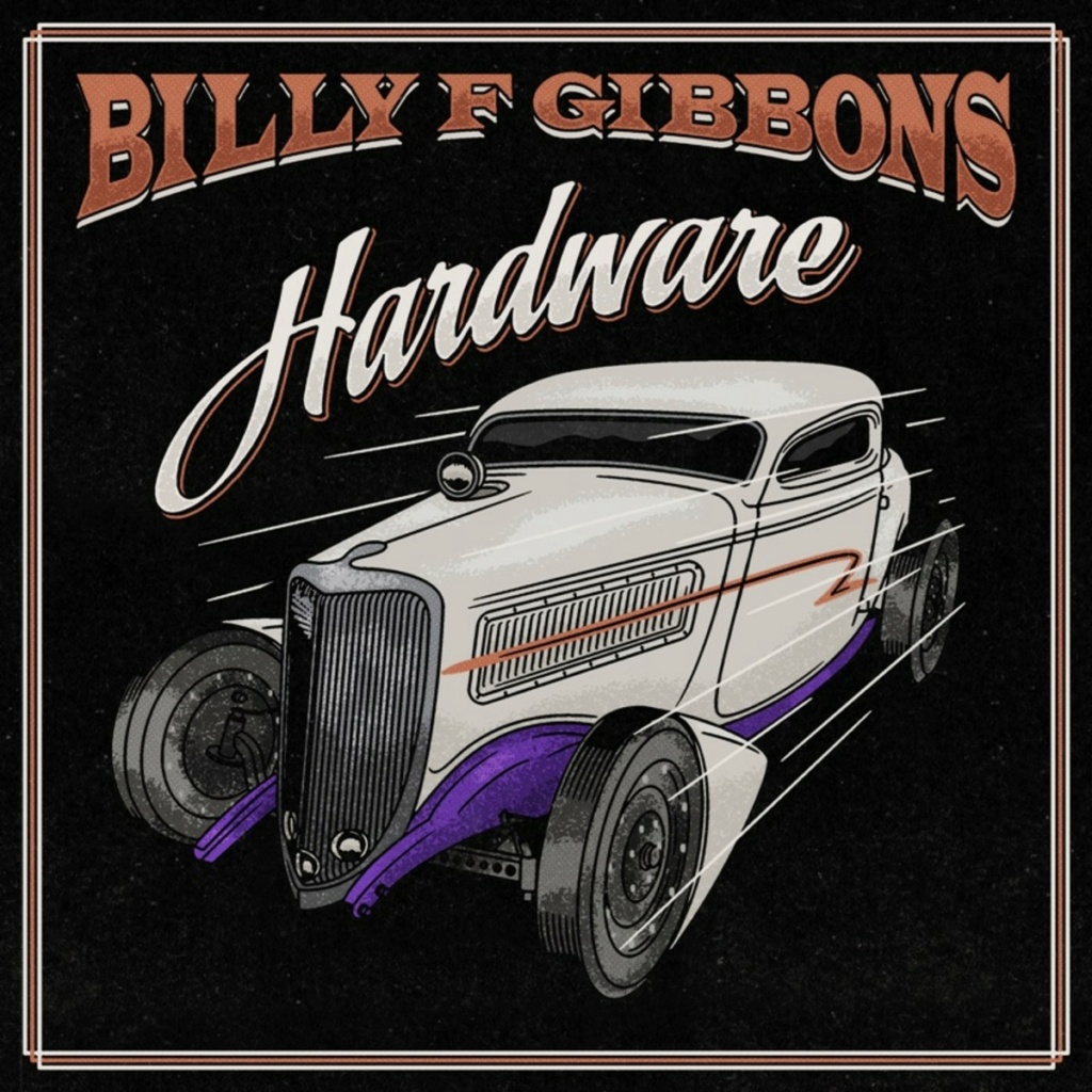 BILLY F GIBBONS  Hardware, le 4 Juin 2021 Aac39
