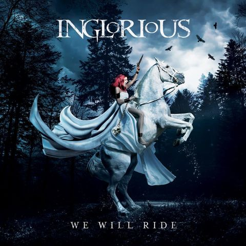 "INGLORIOUS "" We Will Ride ""  le 12 Février 2021  Ac101"