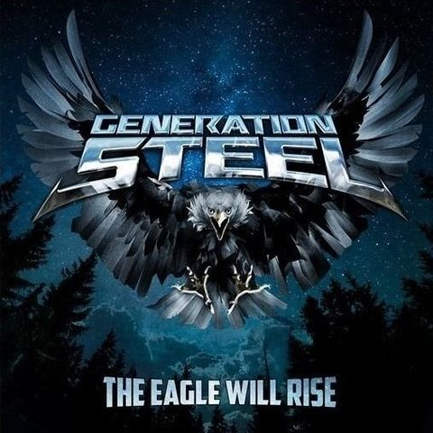 """GENERATION STEEL  (Heavy Metal)""""  The Eagle Will Rise """"  le 22 Janvier 2021 Ac164"""