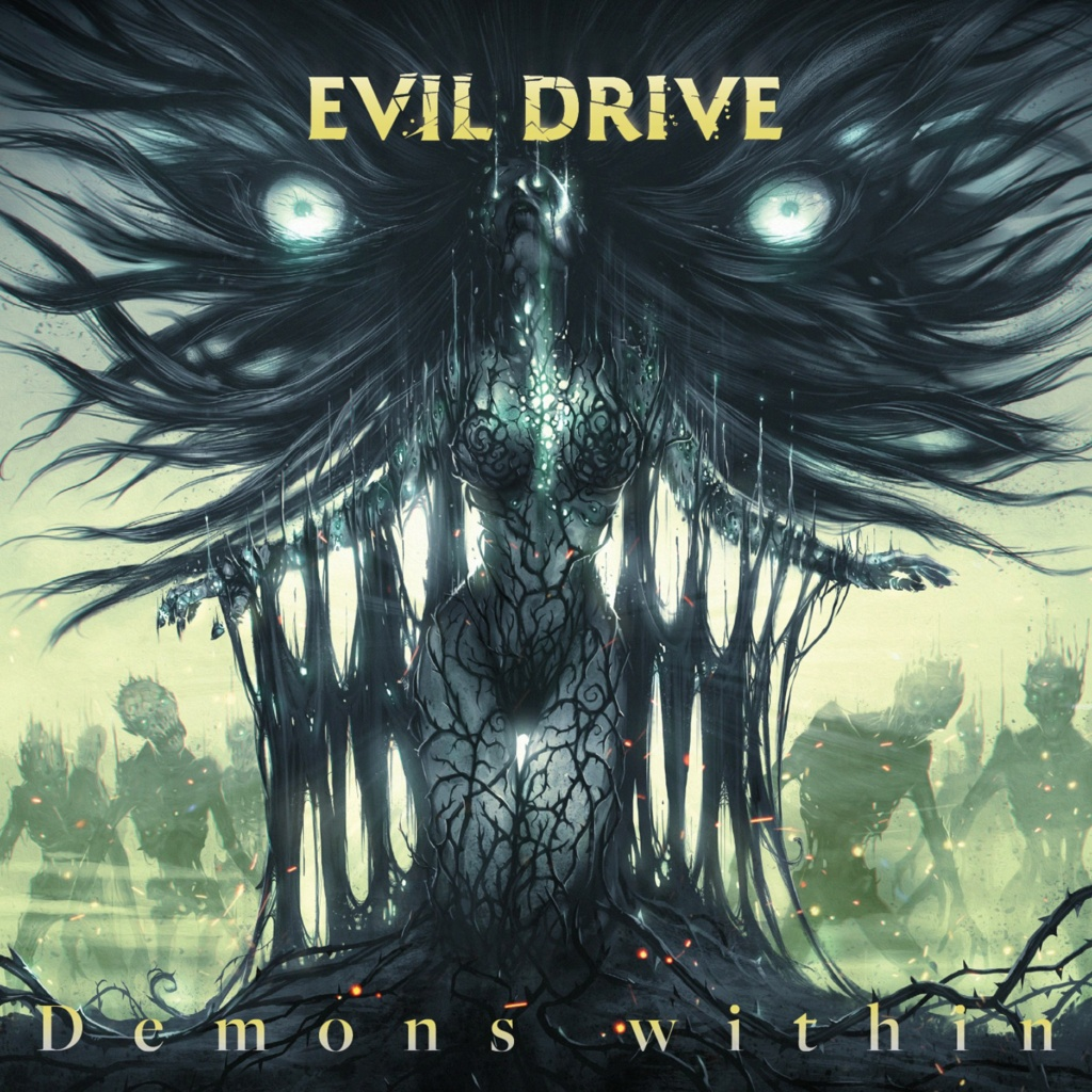 EVIL DRIVE (Melodic Metal)Demons Within, le 2 Avril 2021 Ac235
