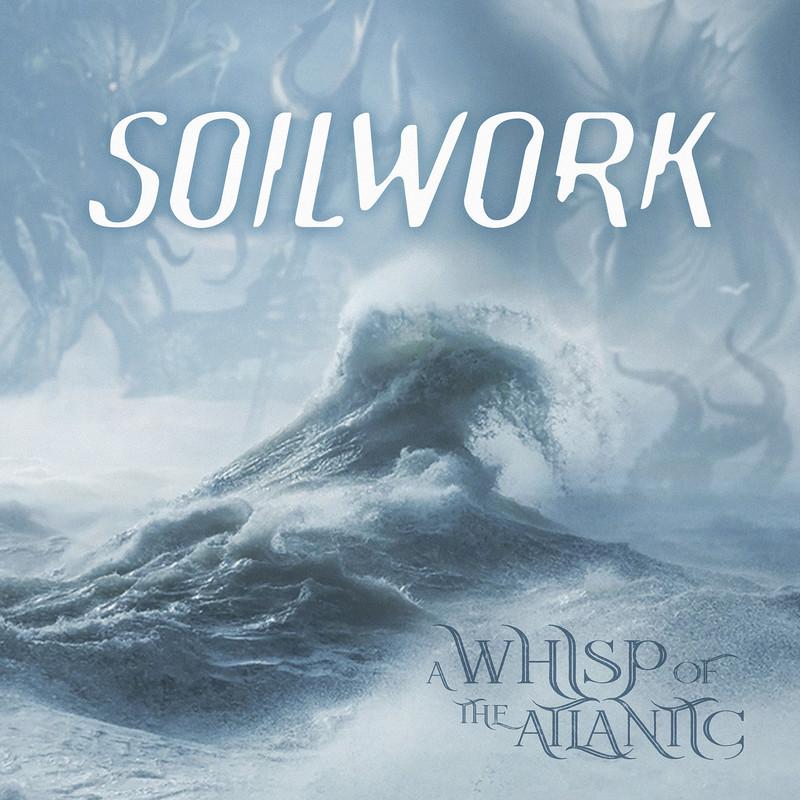 """SOILWORK """" A Whisp Of The Atlantic"""" le 4 Décembre 2020 Ac26"""