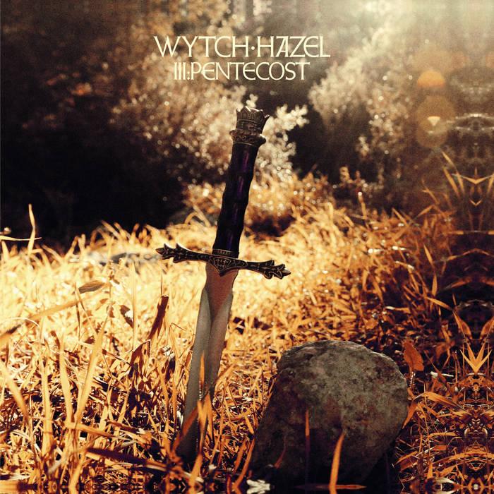 "WYTCH HAZEL ""  III: Pentecost "" Ac80"