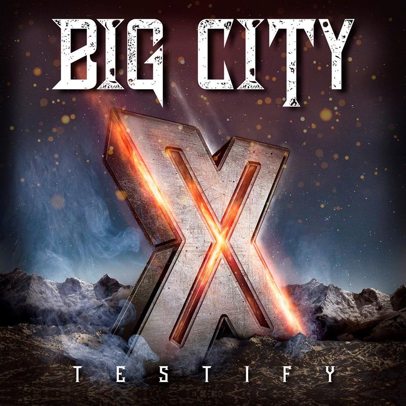 BIG CITY (Melodic Metal)  Testify X,  16 Juillet 2021 Anndcd10