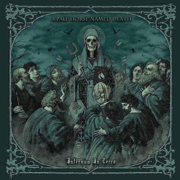 A PALE HORSE NAMED DEATH (Alternative Doom/Gothic Metal) Infernum In Terra, le 24 Septembre 2021  Cz4t3j10