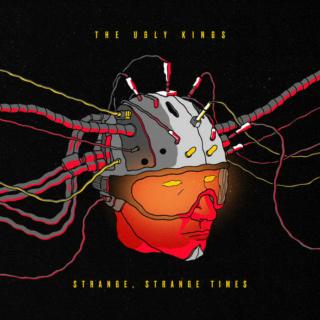 THE UGLY KINGS (Blues Rock/Hard Rock )Strange, Strange Times, le 13 Août 2021 Jh634211