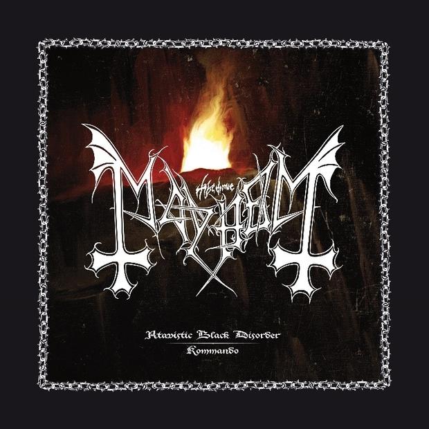 MAYHEM (Black Metal)EP, Atavistic Black Disorder / Kommando,  le 9 Juillet 2021 T0ugn210