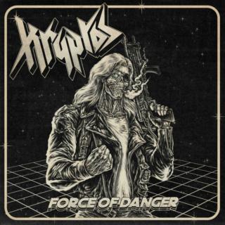 KRYPTOS Force Of Danger (2021) Heavy Metal INDE Vlrqjq10