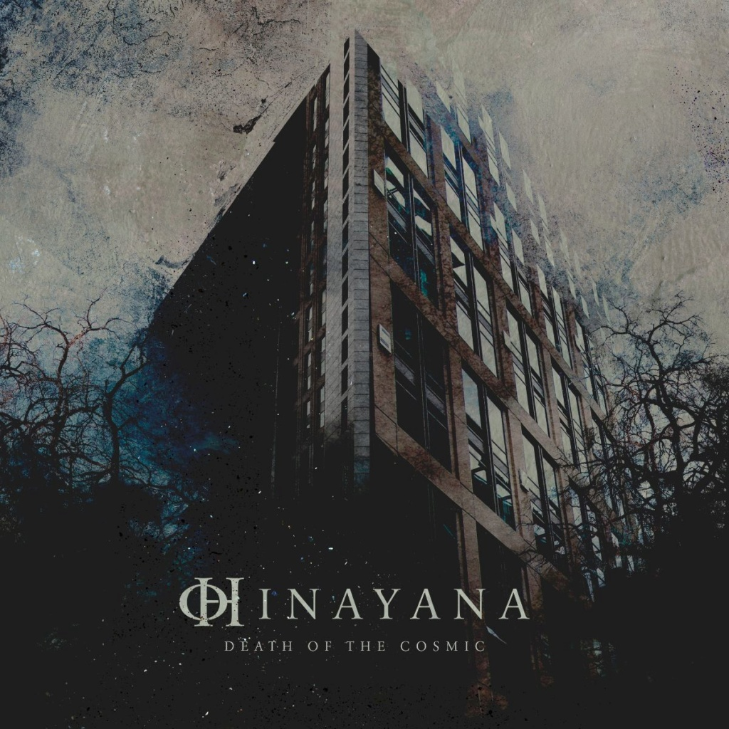 HINAYANA :Death Of The Cosmic EP 28 aout 2020  W084