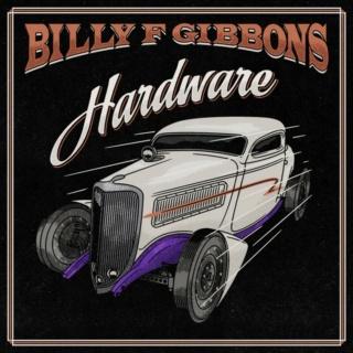 BILLY F GIBBONS  Hardware, le 4 Juin 2021 Wkili110
