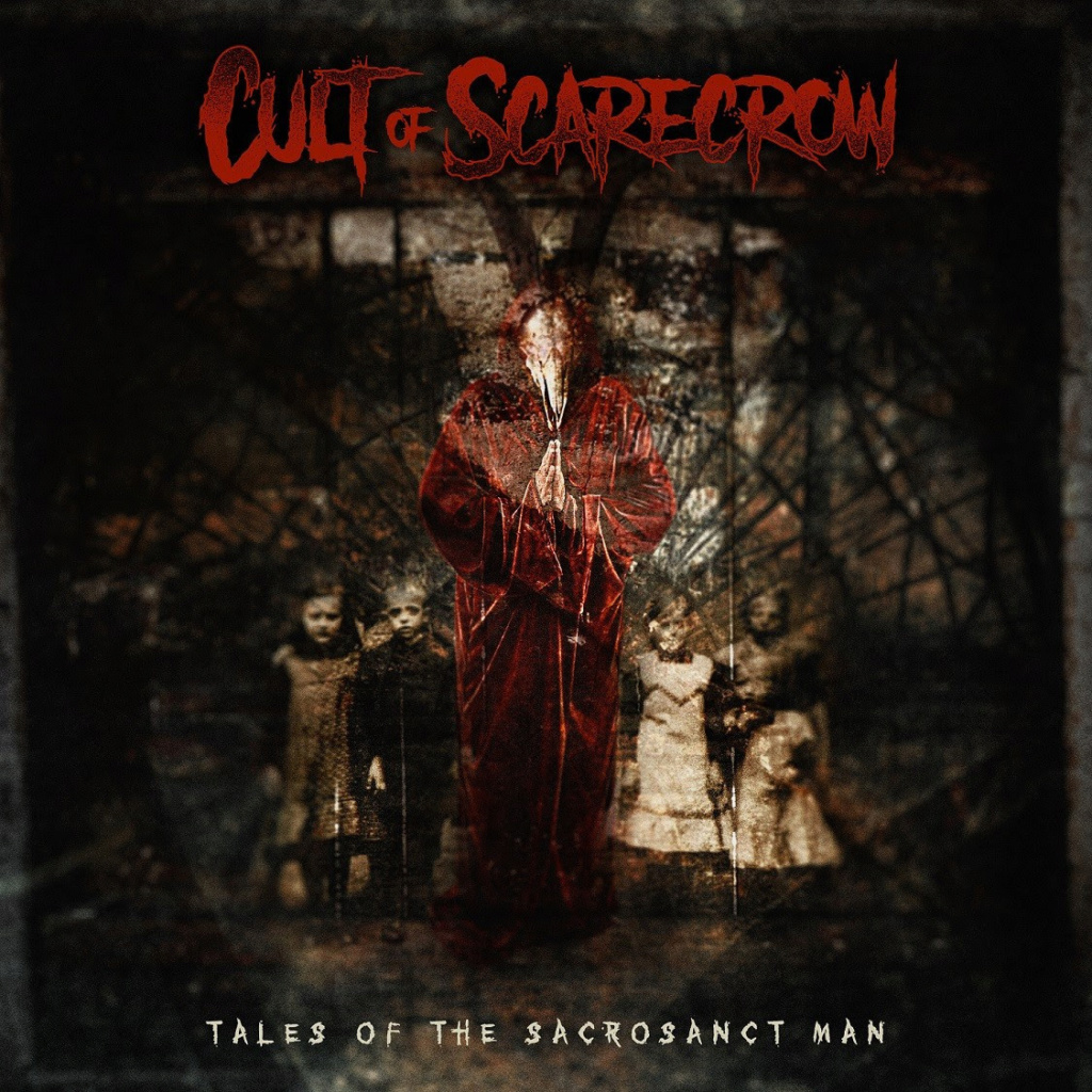 CULT OF SCARECROW (Heavy Metal) Tales Of The Sacrosanct Man, le 10 Septembre 2021 Wpxjdo10